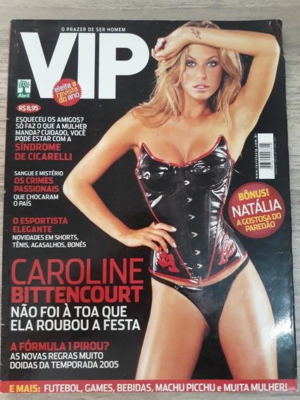 Revista Vip 240 - Abril 2005 - Caroline Bittencourt