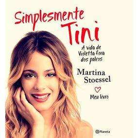 Livro Simplesmente Tini : A Vida De Violetta Fora Dos Palcos