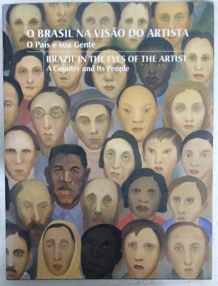 Livro O Brasil Na Visão Do Artista, O País E Sua Gente