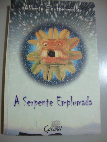 Livro A Serpente Emplumada - Alberto Beuttenmuller