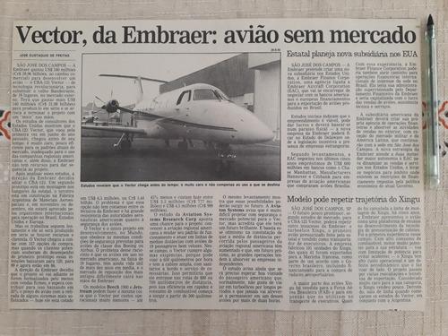 Recorte Jornal Matéria Embraer Avião Cba 123 Vector Xingu | Mercado Livre