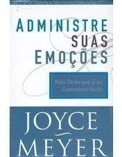 Administre Suas Emoções Livro Joyce Meyer