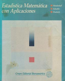 William Mendenhall - Estadistica Matematica Con Aplicaciones