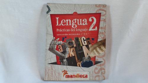 Lengua 2 Practicas Del Lenguaje Escenarios Mandioca