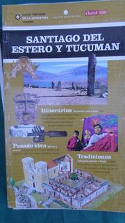 Guias Visuales De La Argentina - Santiago Del Estero Y Tucum