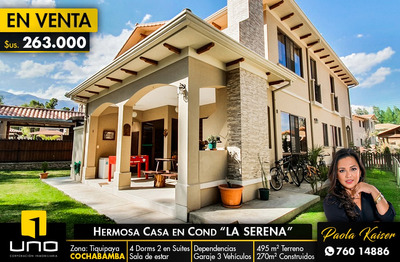 Hermosa Casa En Condominio La Serena - Cochabamba