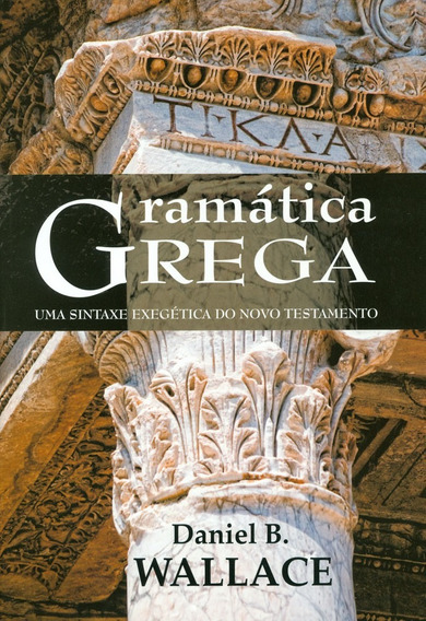 Livro Daniel B.wallace - Gramática Grega