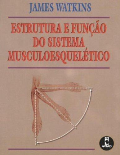 Estrutura E Função Do Sistema Musculoesquelética