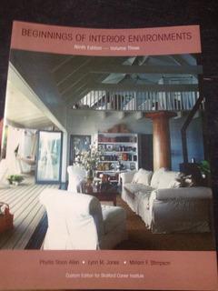 Beginnings Of Interior Environments (9th Edition)