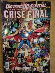Revista Crise Final - O Princípio Do Fim - Edição Especial