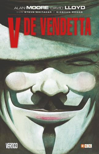 Imagen 1 de 4 de Cómic, V De Vendetta / Alan Moore - Ecc ( Tapa Dura )