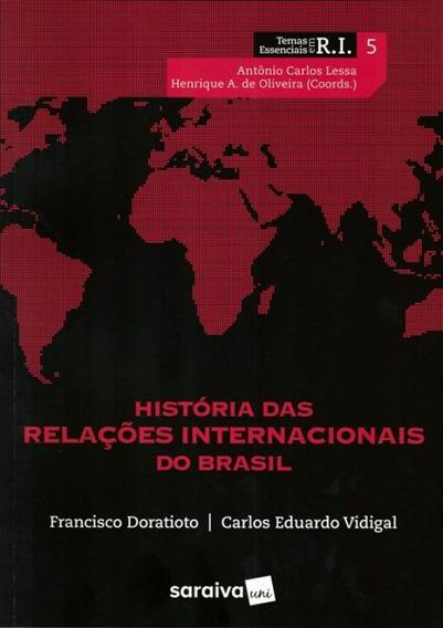 Historia Das Relacoes Internacionais Do Brasil