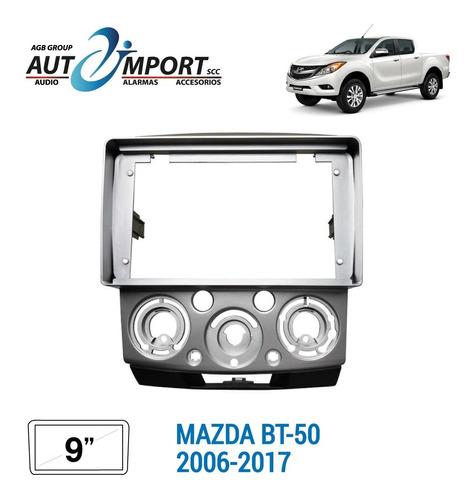 Adaptador De Radio 9 Pulgadas Mazda Bt-50 Gt 06-17