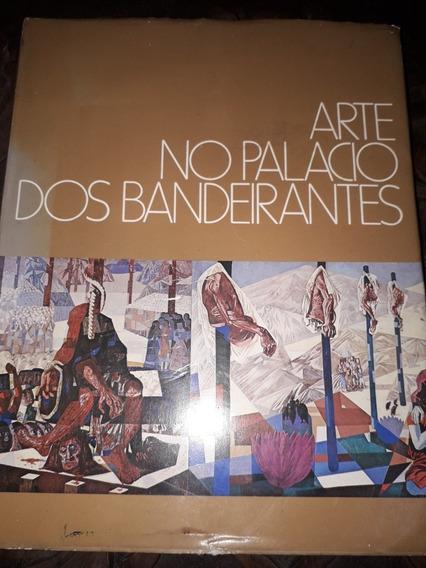 Arte No Palácio Dos Bandeirantes