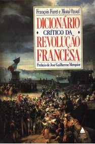 Livro Dicionário Crítico Da Revolução Francesa
