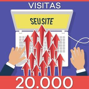 Visitas Para Site - Visitas Reais Humanas - 20.000 Reais!