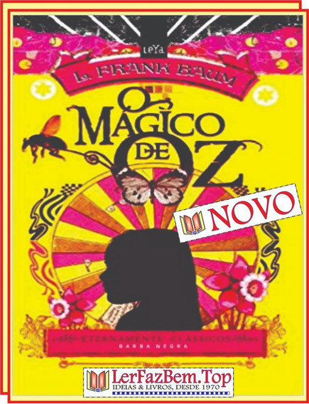 O Mágico De Oz Clássicos Da Literatura Frete Grátis 1 Brinde