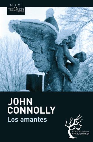 Imagen 1 de 3 de Los Amantes De John Connolly - Tusquets