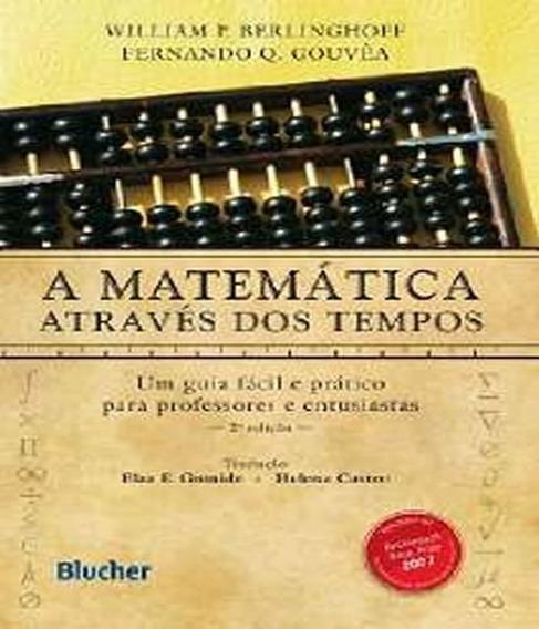 Matematica Atraves Dos Tempos - 02 Ed