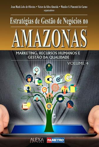 Imagem 1 de 1 de Estrategias De Gestão De Negocios No Amazonas V4