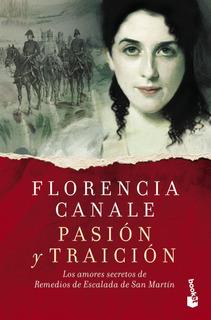 Pasión Y Traición De Florencia Canale- Booket