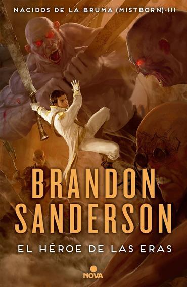 Héroe De Las Eras Nacidos De La Bruma 3 / Brandon Sanderson