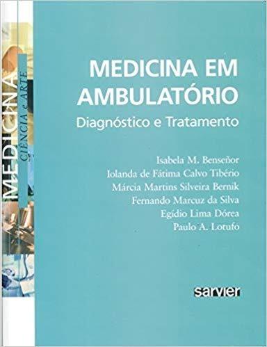 Medicina Em Ambulatório Diagnostico E Tratamento