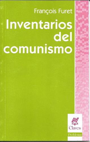 Inventarios Del Comunismo - Francois Furet - Nueva Visión