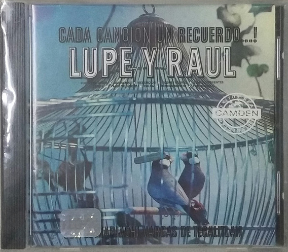 Cd Lupe Y Raul + Cada Cancion Un Recuerdo + Mariachi Vargas