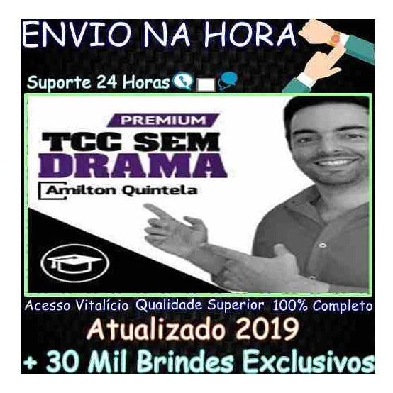 Tcc Sem Drama Premium - Amilton Quintela + Brindes