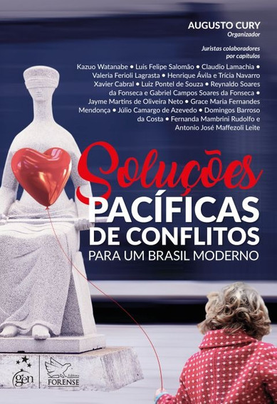 Soluções Pacíficas De Conflitos - Para Um Brasil Moderno