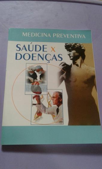 Medicina Preventiva Saúde X Doenças
