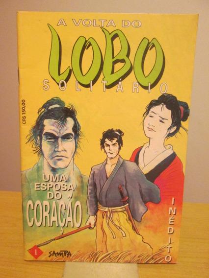 Lote 2 Revistas A Volta Do Lobo Solitário Nº 1 E 2 (sampa)
