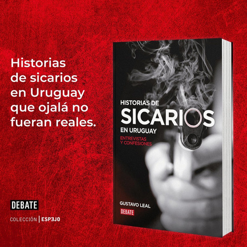 Imagen 1 de 7 de Historias De Sicarios En Uruguay - Gustavo Leal