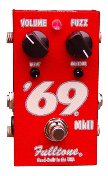 Fulltone 69 Mk Ii Fuzz Pedal C/ Nota Fiscal E Garantia