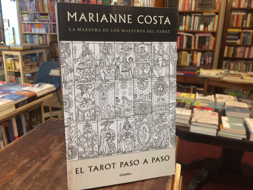 El Tarot Paso A Paso - Marianne Costa