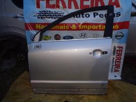 Porta Dianteira Esquerda Da Gm Captiva 3.0 V6 2011