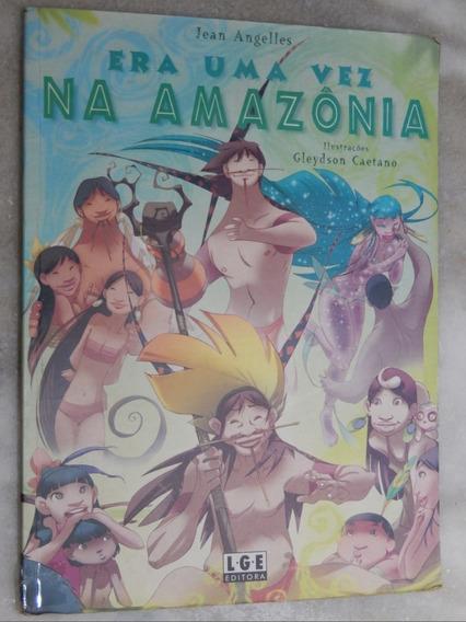 Era Uma Vez Na Amazônia
