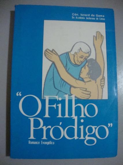 Livro O Filho Pródigo - Romance Evangélico