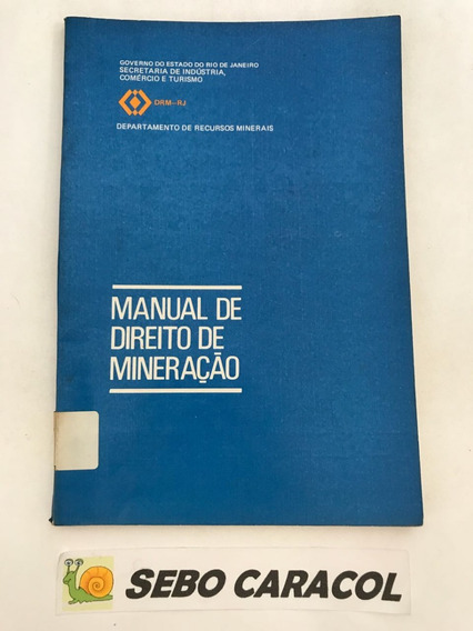 Livro Manual De Direito De Mineração Departamento De Recurso