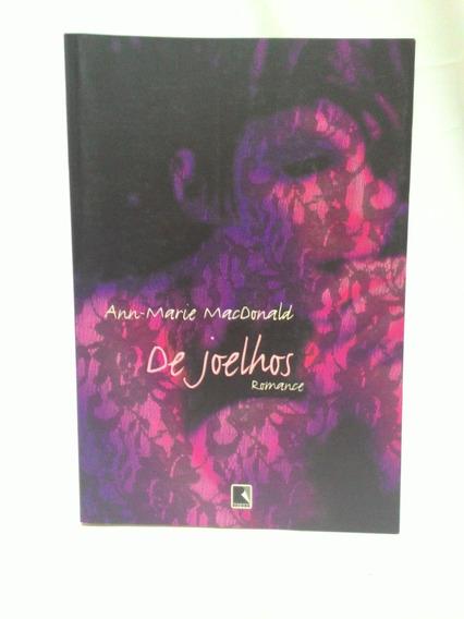 Livro De Joelhos Romance De Ann-marie Macdonald