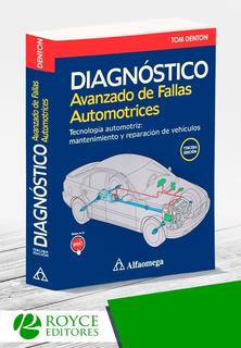 Diagnóstico Avanzado De Fallas Automotrices