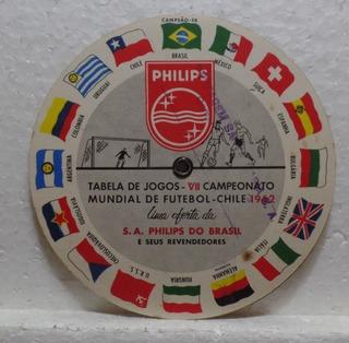 Rara Tabela Da Copa Do Mundo Do Chile. 1962. Phillips.