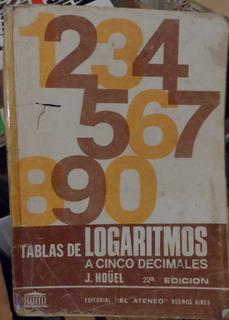 Libro Tablas De Logaritmos A Cinco Decimales J Hoüel