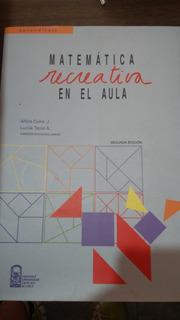 Matematica Recreativa En El Aula Alicia Cofre -lucila Tapia