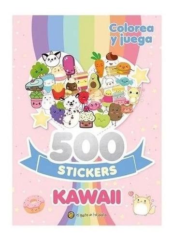 Imagen 1 de 3 de Libro Colorea Y Juega Con Actividades Y 500 Stickers Kawaii