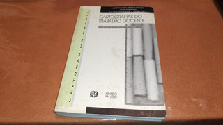 5813 Livro Cartografias Do Trabalho Docente Corinta Maria