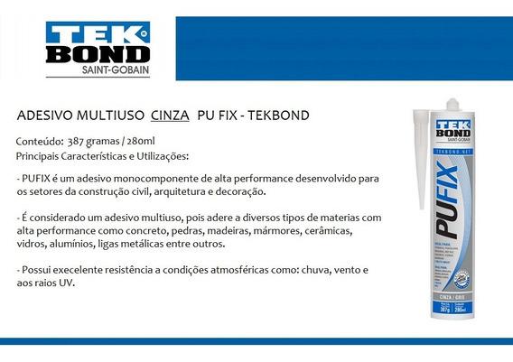 Adesivo Pu Fix 387g - Cinza * Tekbond * Kit 06