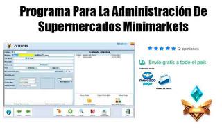 Programa Para La Administración De Supermercados Minimarkets