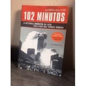 102 Minutos - A História Inédita Da Luta Pela Vida